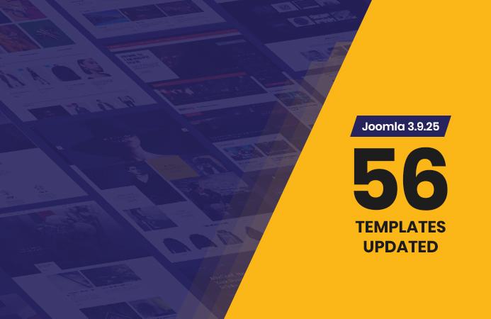56 more joomla templates updated for joomla 3.9.25